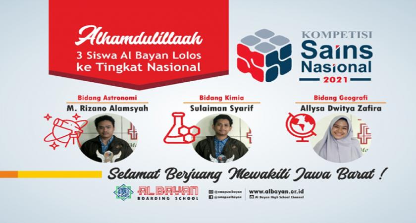 Al Bayan Loloskan 3 Siswa ke KSN Nasional 2021